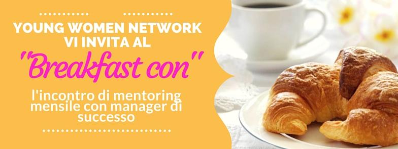 Colazione di mentoring Milano Young WOmen Network