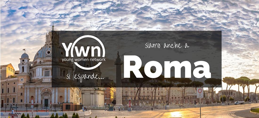 Young Women Network Siamo anche a Roma